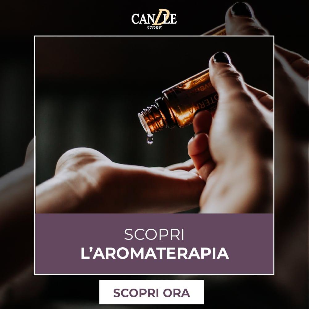Scopri l'Aromaterapia - Candle Store